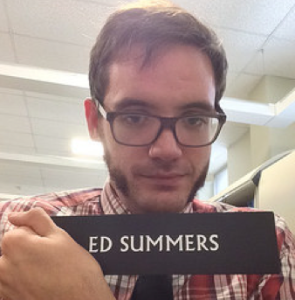 When I found Ed Summers name plate after he left but before I did.